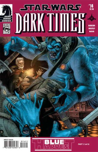 Dark Times #14: Blue Harvest, Part 2
