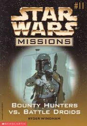 Star Wars Missions 11: Bounty Hunters vs. Battle Droids