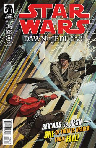 Dawn of the Jedi: The Prisoner of Bogan #3