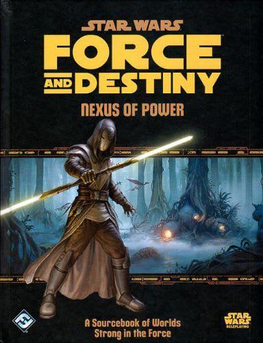 Force and Destiny: Nexus of Power
