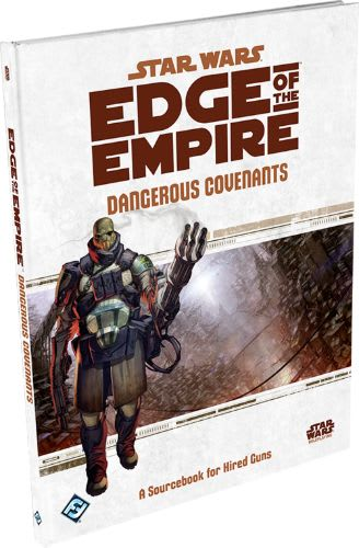 Edge of the Empire: Dangerous Covenants