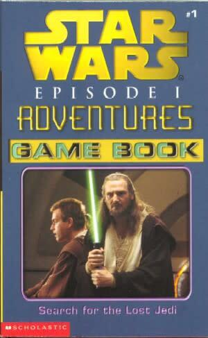 Episode I Adventures Gamebook #1: Search for the Lost Jedi