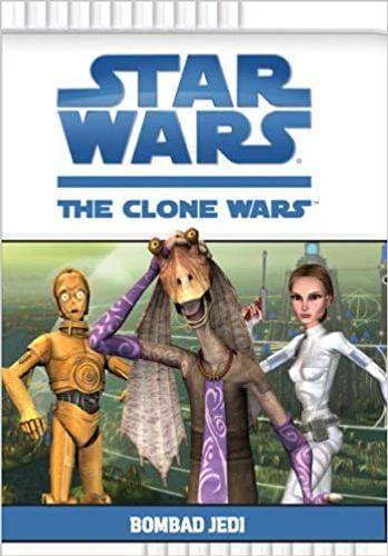 The Clone Wars: Bombad Jedi