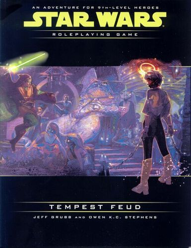 Star Wars Roleplaying Game: Tempest Feud