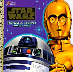 R2-D2 and C-3PO: Droid Duo