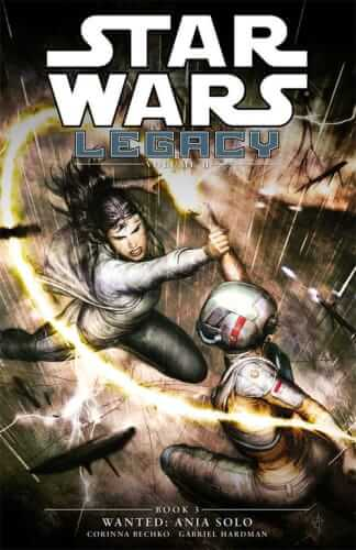 Legacy Volume 2 Book 3: Wanted: Ania Solo