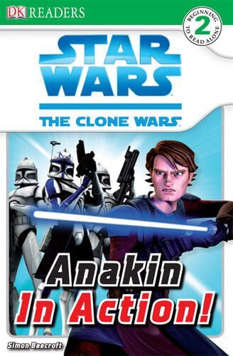 The Clone Wars: Anakin in Action!
