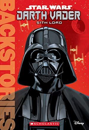 Backstories: Darth Vader: Sith Lord