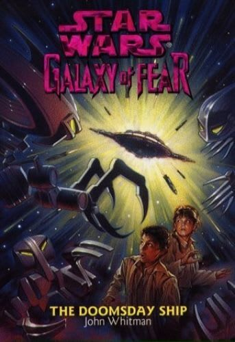 Galaxy of Fear #10: The Doomsday Ship