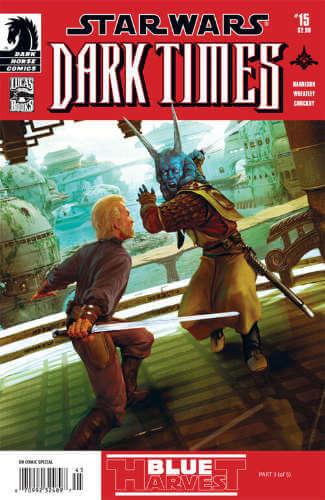 Dark Times #15: Blue Harvest, Part 3