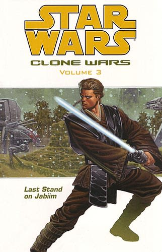 Clone Wars Volume 3: Last Stand on Jabiim