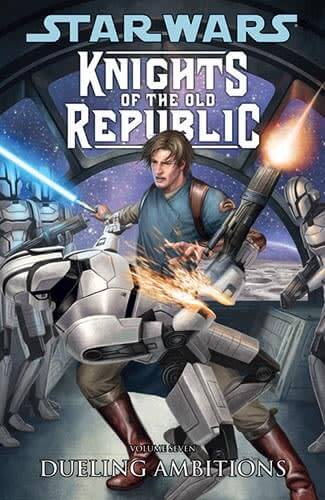 Knights of the Old Republic Volume 7: Duelling Ambitions