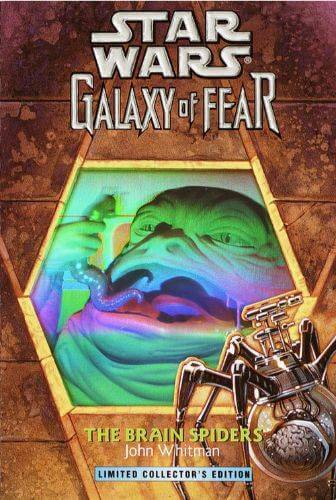 Galaxy of Fear #7: The Brain Spiders