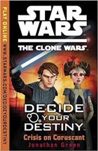 The Clone Wars: Decide Your Destiny: Crisis on Coruscant
