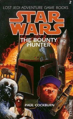 The Bounty Hunter (Lost Jedi Adventure Game Book)
