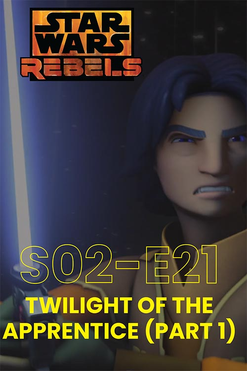 Rebels S02E21: Twilight Of The Appentice Part 1