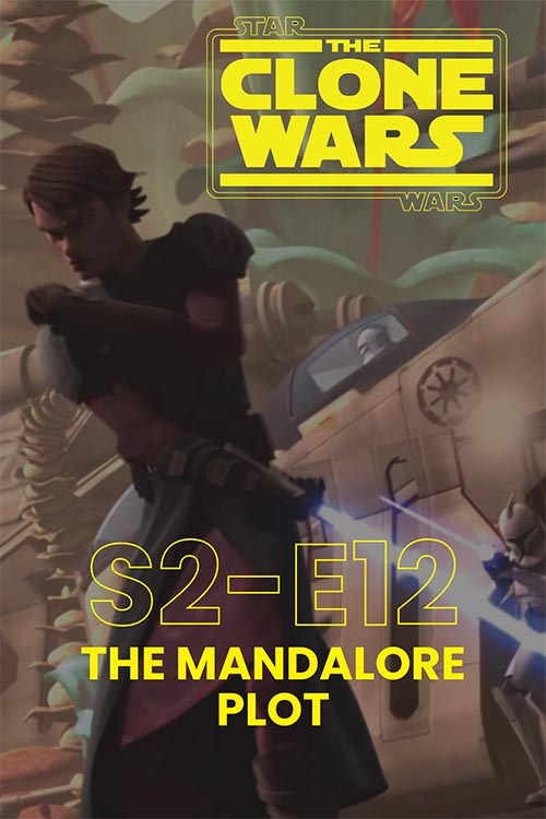 The Clone Wars S02E12: The Mandalore Plot