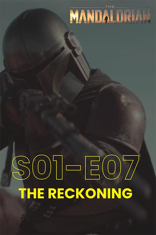 The Mandalorian S01E07: The Reckoning