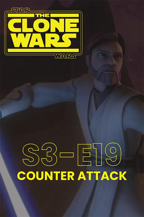 The Clone Wars S03E19: Counterattack