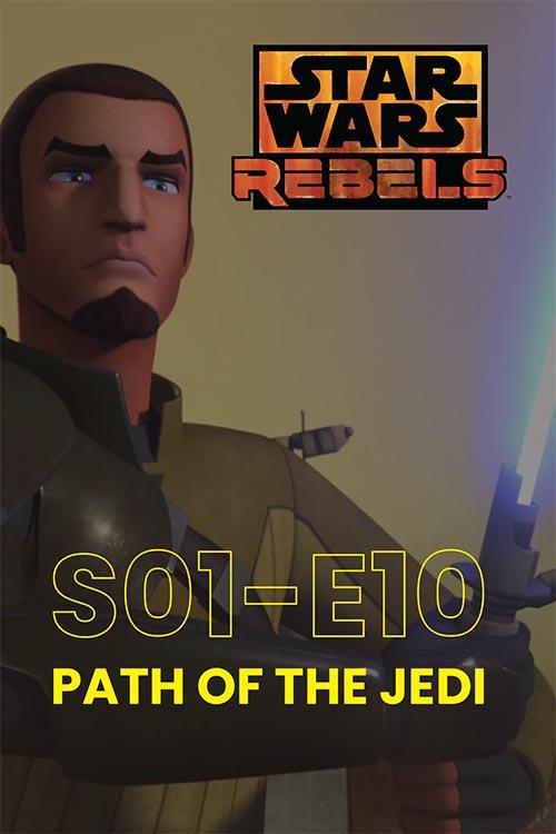 Rebels S01E10: Path Of The Jedi
