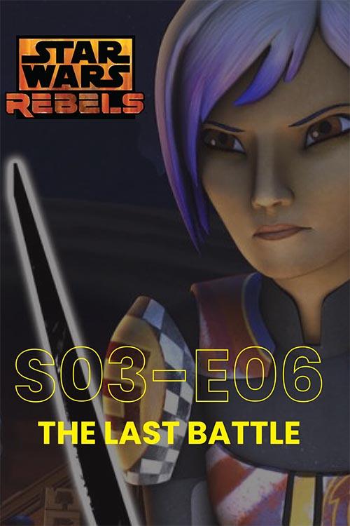 Rebels S03E06: The Last Battle