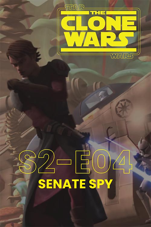 The Clone Wars S02E04: Senate Spy