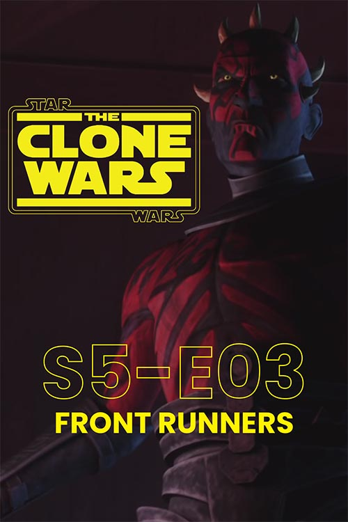 The Clone Wars S05E03: Front Runners