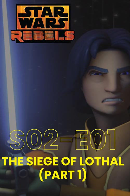 Rebels S02E01: The Siege Of Lothal Part 1