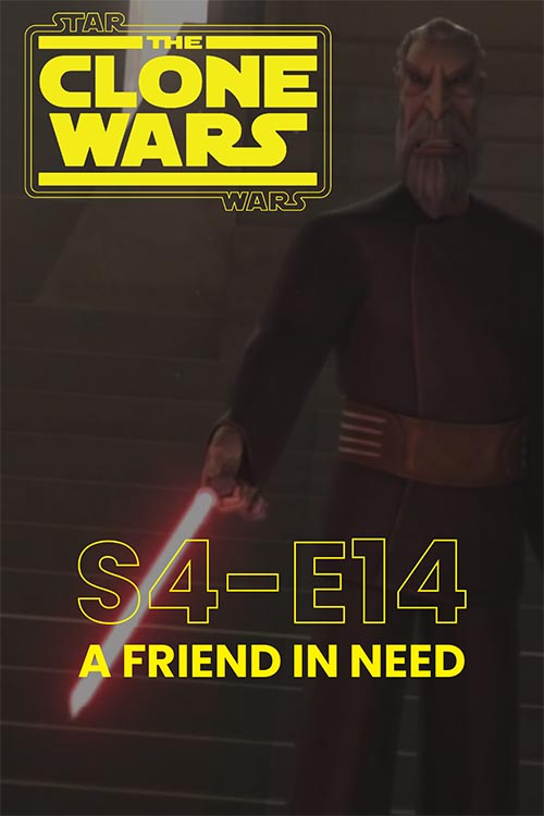 The Clone Wars S04E14: A Friend in Need