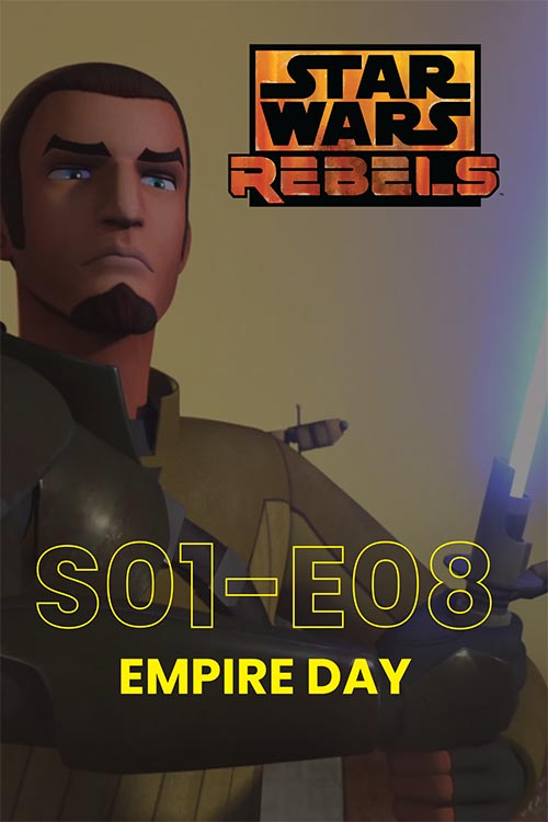Rebels S01E08: Empire Day