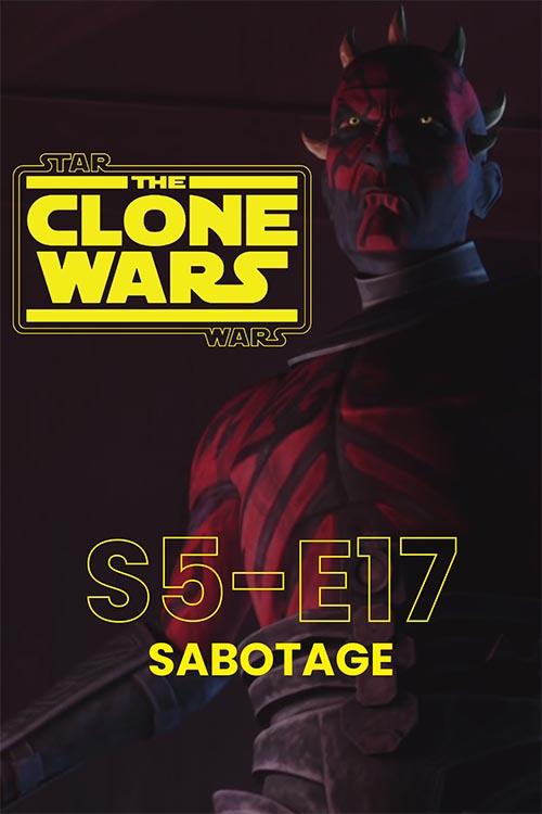 The Clone Wars S05E17: Sabotage
