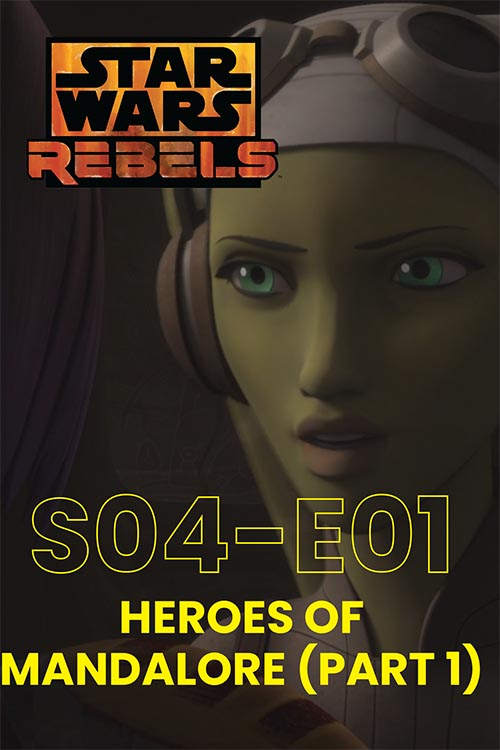 Rebels S04E01: Heroes Of Mandalore Part 1