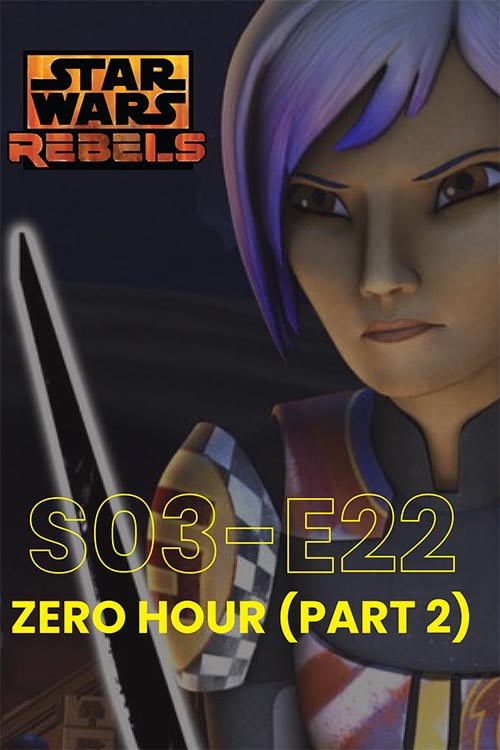 Rebels S03E22: Zero Hour Part 2