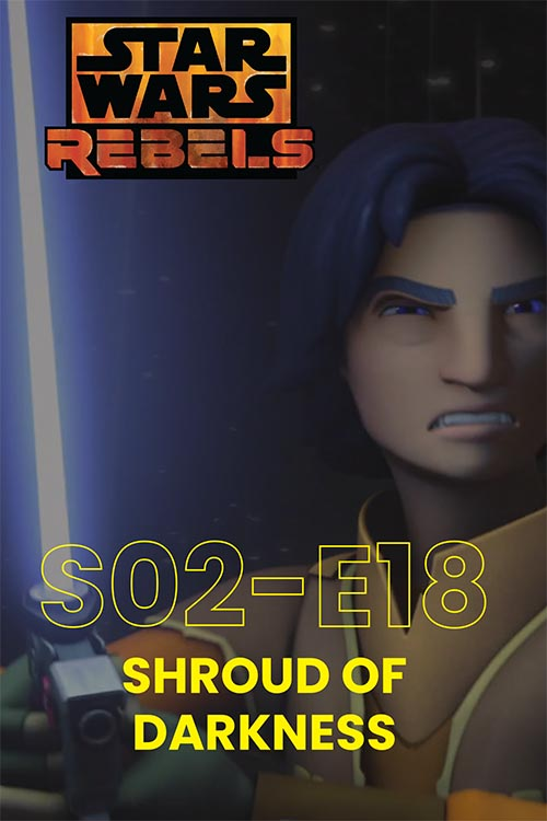 Rebels S02E18: Shroud Of Darkness