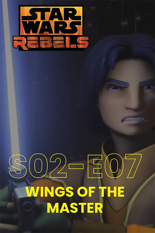 Rebels S02E07: Wings Of The Master
