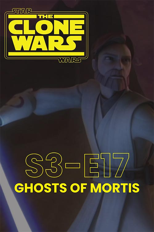 The Clone Wars S03E17: Ghosts of Mortis