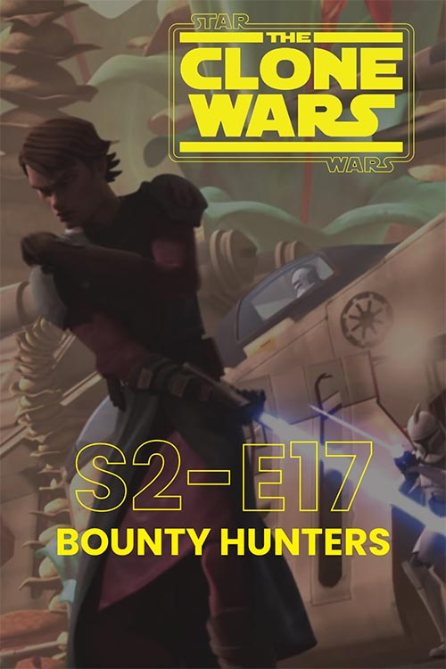 The Clone Wars S02E17: Bounty Hunters