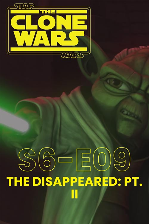 The Clone Wars S06E09: The Disappeared pt 2