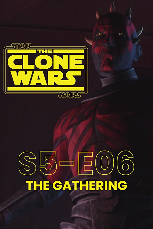The Clone Wars S05E06: The Gathering