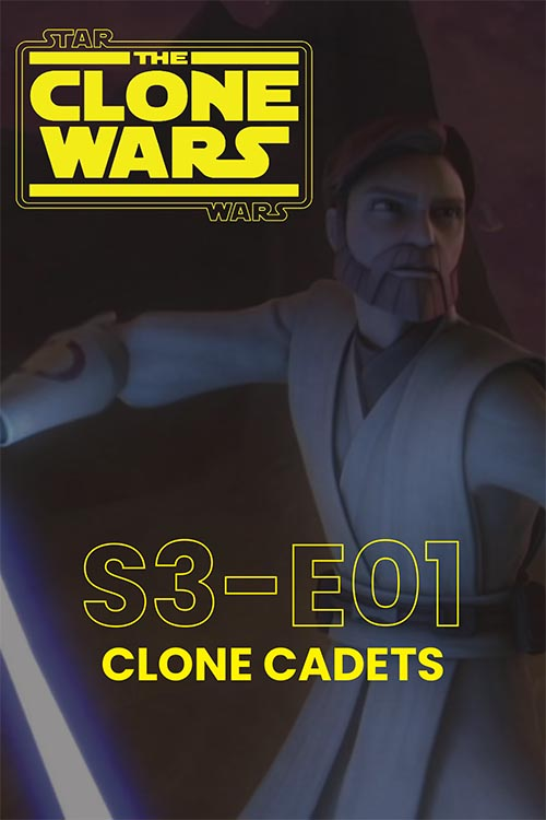 The Clone Wars S03E01: Clone Cadets