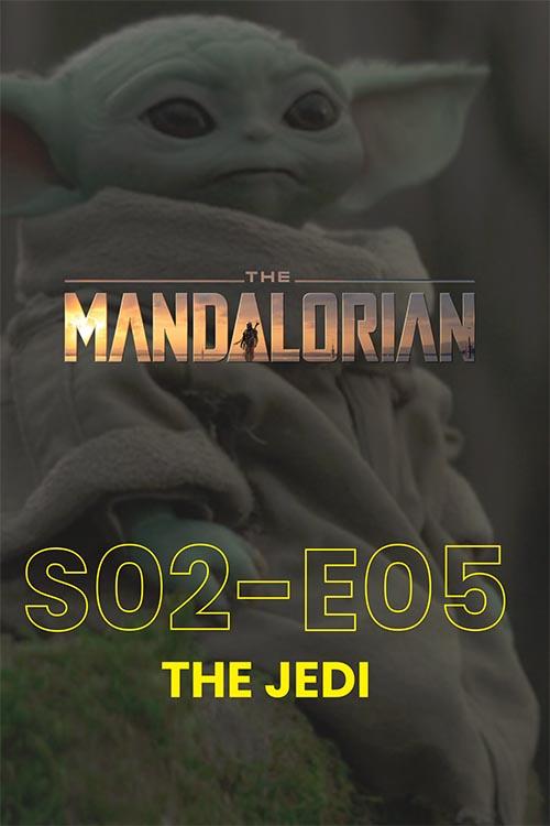 The Mandalorian S02E05: The Jedi