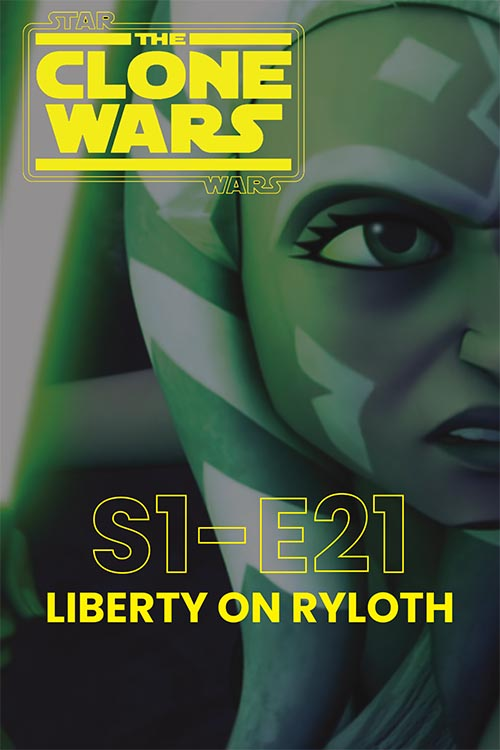 The Clone Wars S01E21: Liberty on Ryloth