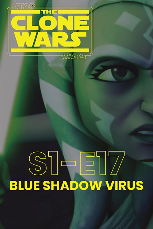 The Clone Wars S01E17: Blue Shadow Virus