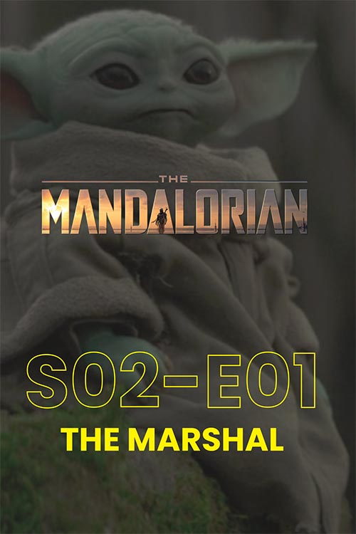 The Mandalorian S02E01: The Marshall