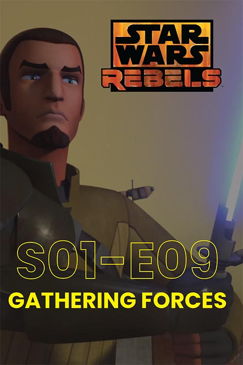 Rebels S01E09: Gathering Forces