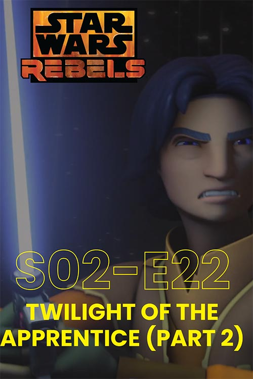 Rebels S02E22: Twilight Of The Appentice Part 2
