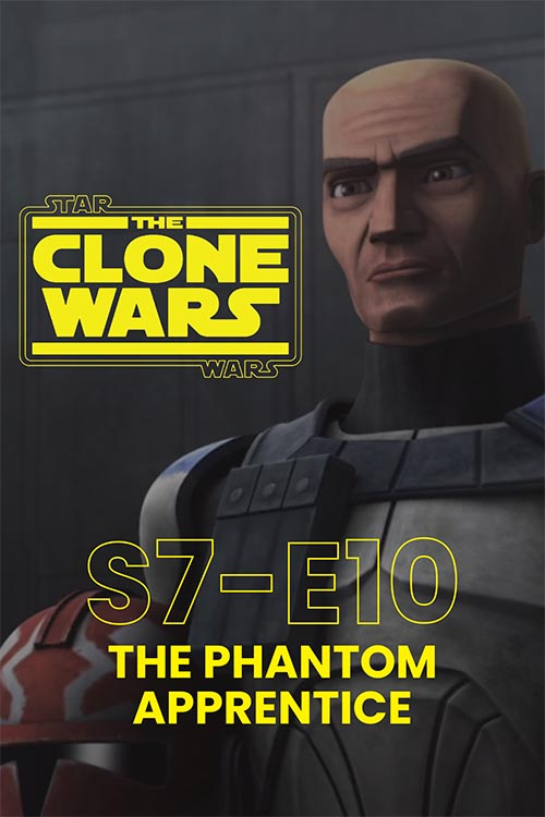 The Clone Wars S07E10: The Phantom Apprentice