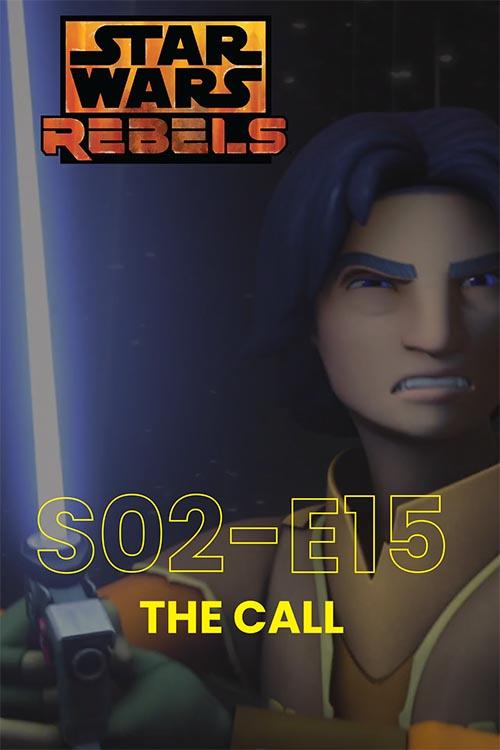Rebels S02E15: The Call