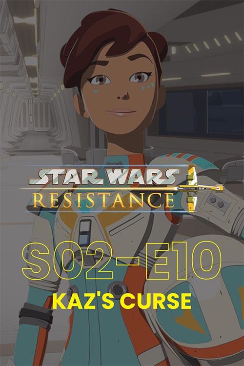 Resistance S02E10: Kaz.s Curse