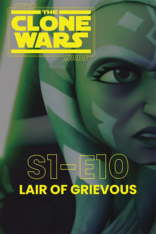 The Clone Wars S01E10: Lair of Grievous